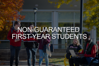 Click to go to Non-Guaranteed First Year Students